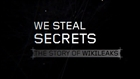 We Steal Secrets: The Story of Wikileaks (Trailer 1)