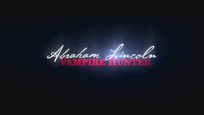 Trailers: Abraham Lincoln: Vampire Hunter